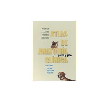 Atlas de anatomía clínica perro y gato